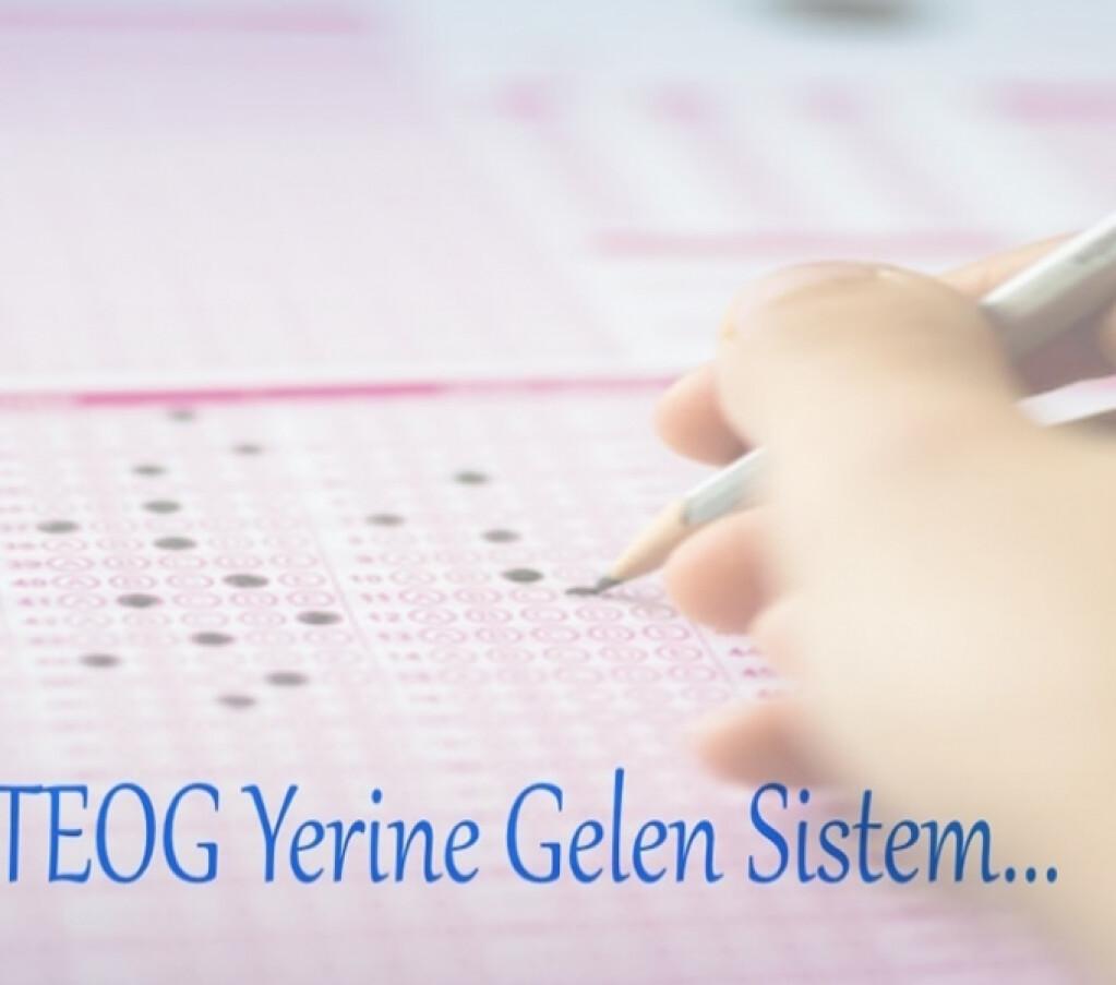 İşte Teog Yerine Gelen Sistem | İyi Dersler | Özel Okul